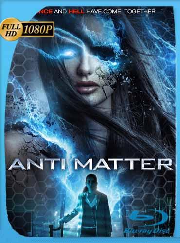 Anti Matter (2016)HD [1080p] Latino [GoogleDrive] SilvestreHD