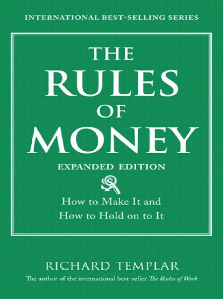 The Rules of Money. Expanded Edition