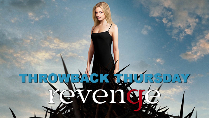 "Throwback Thursday - Revenge - Pilot - Review: ""This is Not a Story About Forgiveness"""