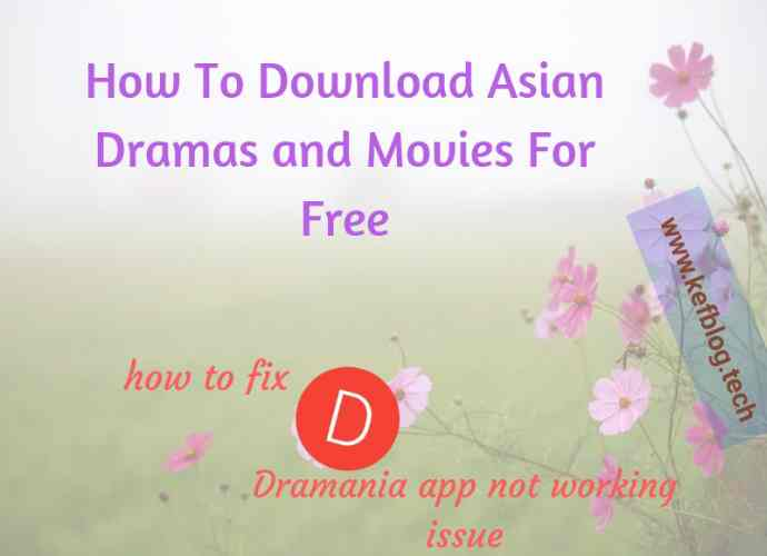 Best Alternatives For Dramania App - How To Download Asian