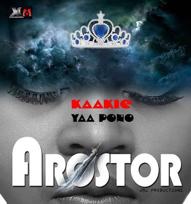 Kaakie – Arostor ft. Yaa Pono (Mp3 Download)
