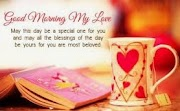 Good Morning Love Messages - Romantic & Sweet Wishes