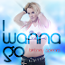 Britney Spears - I Wanna Go (Wilgenis Vergara Remix)