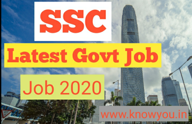 Staff Selection Commission Job 2020, Latest Govt Job 2020, Latest SSC job 2020