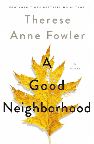 A Good Neighborhood by Therese Anne Fowler pdf
