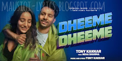 Dheeme Dheeme Lyrics - TONY KAKKAR feat. Neha Sharma | Hindi