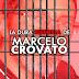 Conozca la dura historia de Marcelo Crovato, el preso político argentino que escapó de las garras chavistas