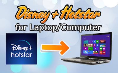 Hotstar for Laptop
