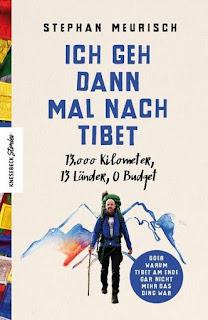 Ich geh dann mal nach Tibet ; Stephan Meurisch ; Knesebeck Verlag