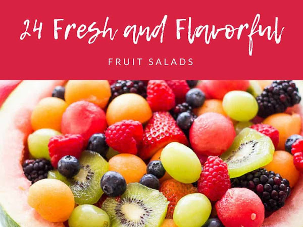 24 Fresh Fruit Salads and more summer inspiration...