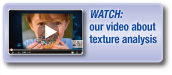 Watch our video about texture analysis