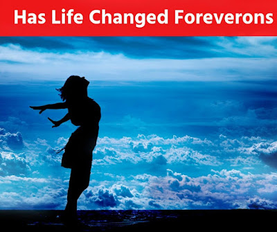 Has Life Changed Forever?: 6 Considerations