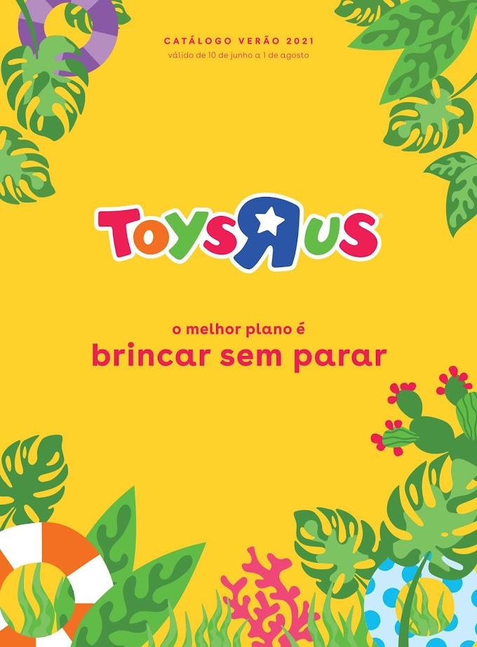 """Catálogo Verão TOYSRUS - """"O Melhor Plano É Brincar Sem Parar"""" com incríveis promoções até 1 de agosto"""