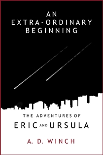 An Extra-Ordinary Beginning (A. D. Winch)