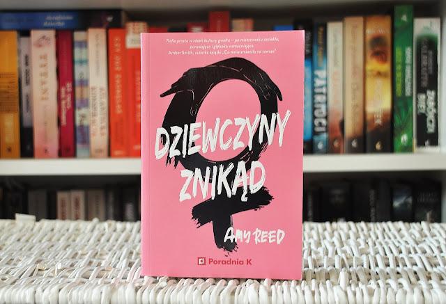 """""""Dziewczyny znikąd"""" - Amy Reed"""