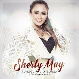 Sherly May - Tunggu Aku Di Surga Mp3