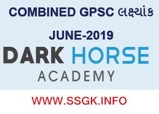 COMBINED GPSC JUNE-2019 BY DARK HORSE ACADEMY