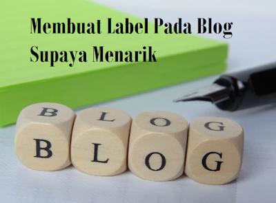 7 (Tujuh) Pilihan Style Widget Label Menarik Pada Blog