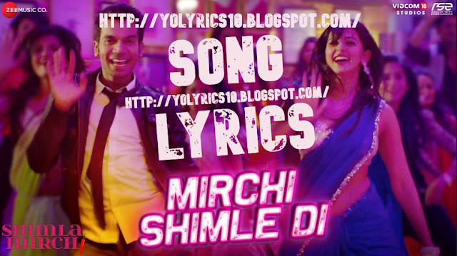 Mirchi Shimle Di Lyrics - Shimla Mirch | YoLyrics