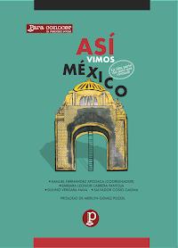 Así vimos México