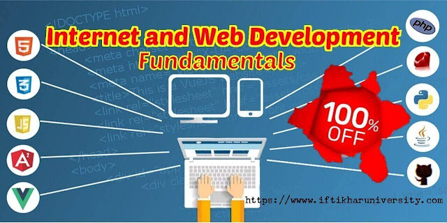 100% OFF Udemy Coupon - Internet and Web Development Fundamentals - Iftikhar University