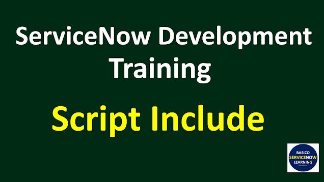 script include servicenow,servicenow script include,script include in servicenow,script inlcude glideajax example