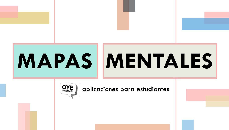 Cinco Aplicaciones Online Para Crear Mapas Mentales Gratis