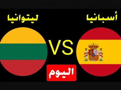 """# مباراة اسبانيا وليتوانيا """" يلا شوت بلس """" مباشر 8-6-2021 والقنوات الناقلة ضمن ودية المباراة"""
