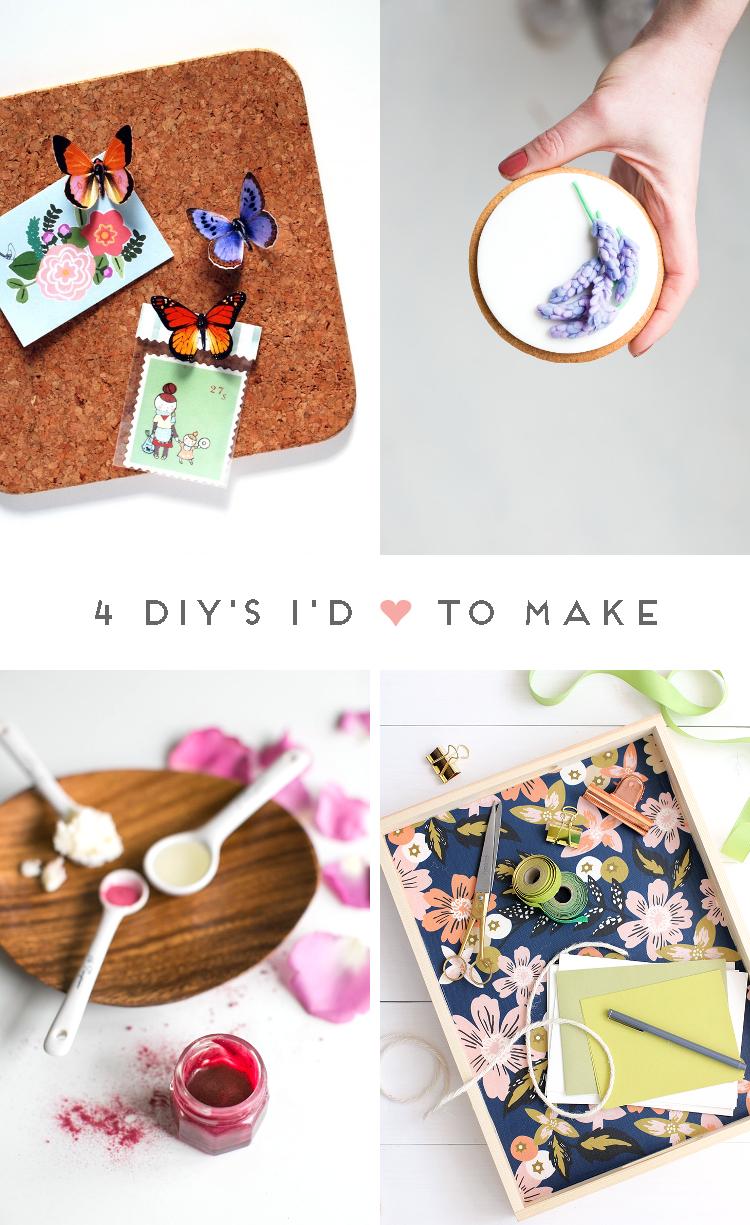 4 DIY'S I'D LOVE TO MAKE