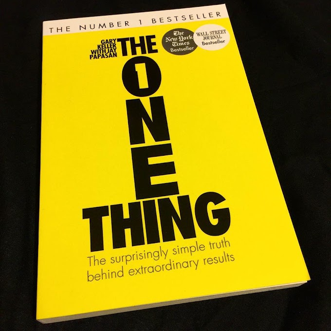 SUMMARY OF THE ONE THING  BOOK - GARY KELLER