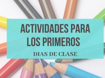 Actividades para los primeros días de clase