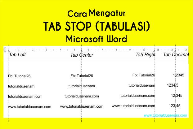 Cara Mengatur Tab Stop Tabulasi Microsoft Word Tutorialduaenam