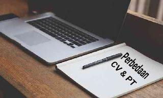 Perbedaan CV Dan PT Sebagai Bentuk Perusahaan Yang Harus Diketahui
