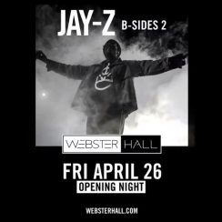 "Jay Z To Reopen Webster Hall With ""B-Sides 2"" Concert"