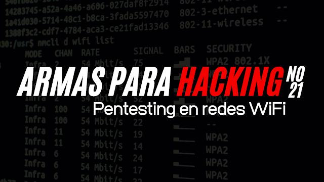 Armas para Hacking No. 21 | Tools para redes