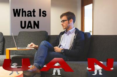 UAN क्या होता है