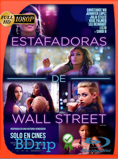 Estafadoras de Wall Street (2019) BDRip [1080p] Latino [Google Drive] Panchirulo