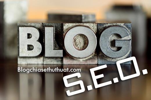 Thủ thuật tối ưu SEO Blogspot hay nhất 2017
