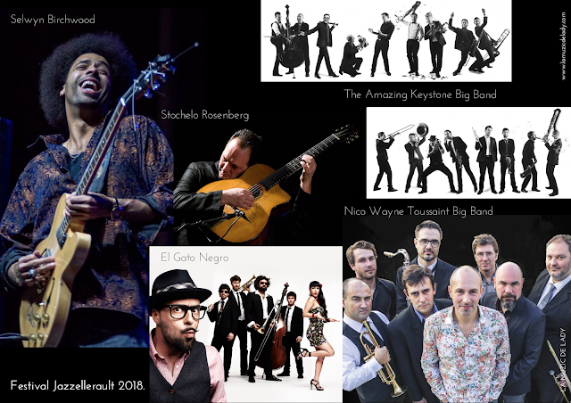 Festival Jazzellerault 2018 Selwyn Birchwood Nico Wayne Toussaint Big Band El Gato Negro The Amazing Keystone Big Bang Stochelo Rosenberg