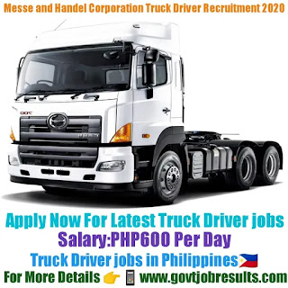 Messe and Handel Corporation Truck Driver Recruitment 2020-21