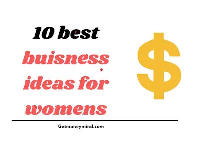 10 best business ideas for women