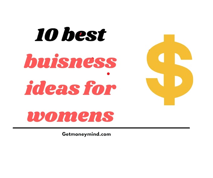 Top 10 best business ideas for Women