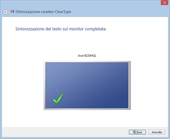 Sintonizzazione del testo sul monitor completata
