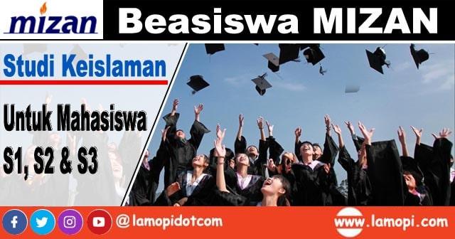 Beasiswa Mizan 2020 untuk Mahasiswa S1, S2,& S3