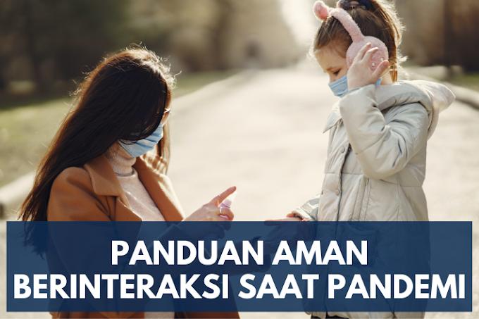 Panduan Aman Berinteraksi Saat Pandemi