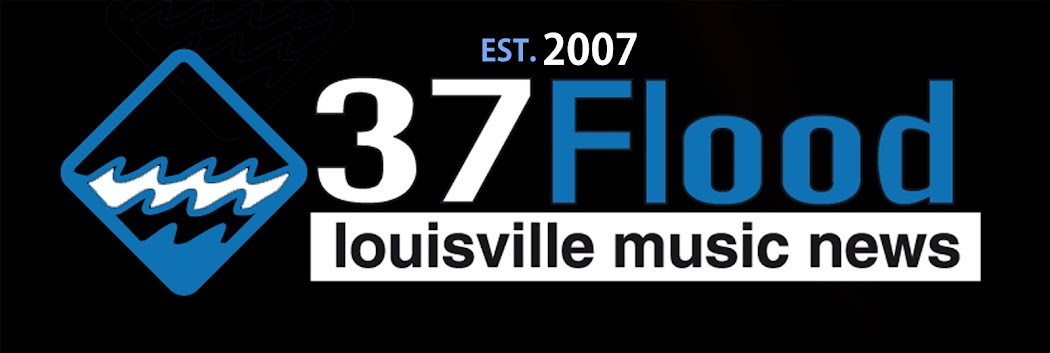 37 Flood - Louisville, KY Music, Art and Social News