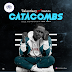 Music: TalentBoy ft Gerldo - CATACOMBS    Fresh Out