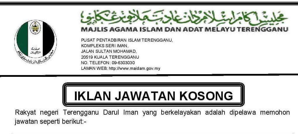 Info Terengganu Darul Iman Jawatan Kosong Maidam Negeri Terengganu 12 Jun 2019 Tutup 26 Jun 2019
