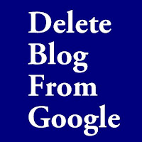 Cara Menghapus Blog Dari Google