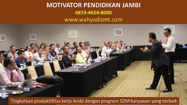 MOTIVATOR PENDIDIKAN JAMBI, modul pelatihan mengenai MOTIVATOR PENDIDIKAN JAMBI, tujuan MOTIVATOR PENDIDIKAN JAMBI, judul MOTIVATOR PENDIDIKAN JAMBI, judul training untuk karyawan JAMBI, training motivasi mahasiswa JAMBI, silabus training, modul pelatihan motivasi kerja pdf JAMBI, motivasi kinerja karyawan JAMBI, judul motivasi terbaik JAMBI, contoh tema seminar motivasi JAMBI, tema training motivasi pelajar JAMBI, tema training motivasi mahasiswa JAMBI, materi training motivasi untuk siswa ppt JAMBI, contoh judul pelatihan, tema seminar motivasi untuk mahasiswa JAMBI, materi motivasi sukses JAMBI, silabus training JAMBI, motivasi kinerja karyawan JAMBI, bahan motivasi karyawan JAMBI, motivasi kinerja karyawan JAMBI, motivasi kerja karyawan JAMBI, cara memberi motivasi karyawan dalam bisnis internasional JAMBI, cara dan upaya meningkatkan motivasi kerja karyawan JAMBI, judul JAMBI, training motivasi JAMBI, kelas motivasi JAMBI